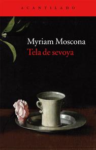 Portada de Tela de sevoya de Myriam Moscona