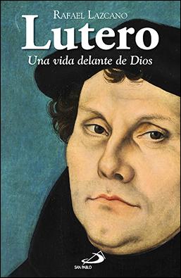 Resultado de imagen de Rafael Lazcano escritor Lutero