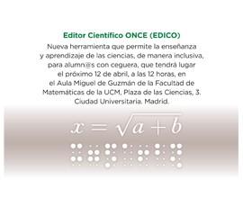 La UCM y la ONCE presentan EDICO, el primer software capaz de permitir a estudiantes ciegos seguir en braille, voz o vista adaptada a las clases de matemáticas o ciencias