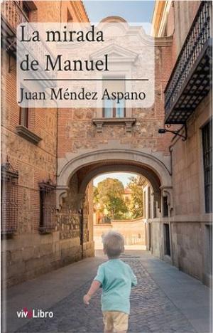 Presentación del libro La mirada de Manuel (Sinololeonolocreo)