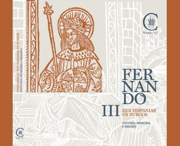 Exposición 'Fernando III Rex Hispaniae en Burgos. Historia, memoria e imagen' (Folio Complutense)