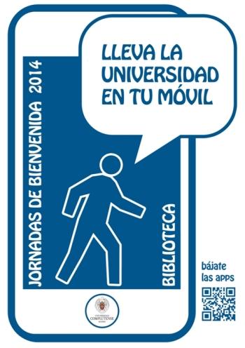 ¡Lleva la Universidad en tu móvil! Jornadas de Bienvenida 2014 (La Biblioteca Informa)