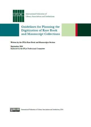 Directrices para planificar la digitalización de las colecciones de libros raros y manuscritos.
