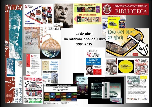 ¡Feliz Cumpleaños!: veinte años del Día Internacional del Libro en la Biblioteca Complutense (La Biblioteca Informa)